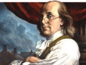 """Ben Franklin: """"...There are Two Passions Which have a Powerful Influence in the Affairs of Men – the Love of Power and the Love of Money."""""""