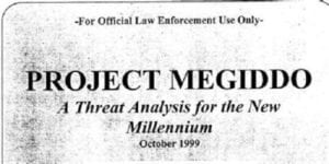 FBI's Project Megiddo Released: It Targets Religious Extremists for the New Millinium