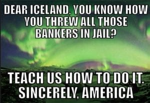 Iceland Jails 26 Bankers for Engineering a Financial Collapse of 2008-2011