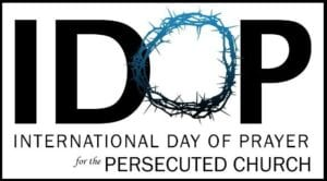 International Day of Prayer for the Persecuted Church: Christians Around the World United in Fast and Prayer for Persecuted Christians.